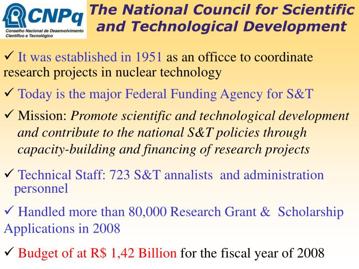 The National Council for Scientific and Technological Development