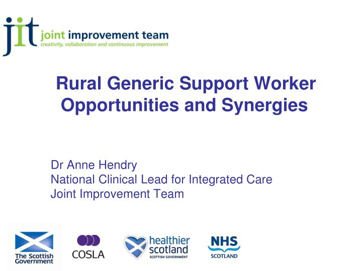 rural generic support worker opportunities and synergies n.