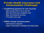 private health insurance and immunization challenges