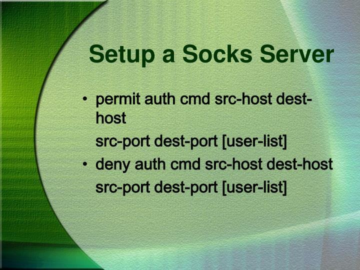 Setup a Socks Server