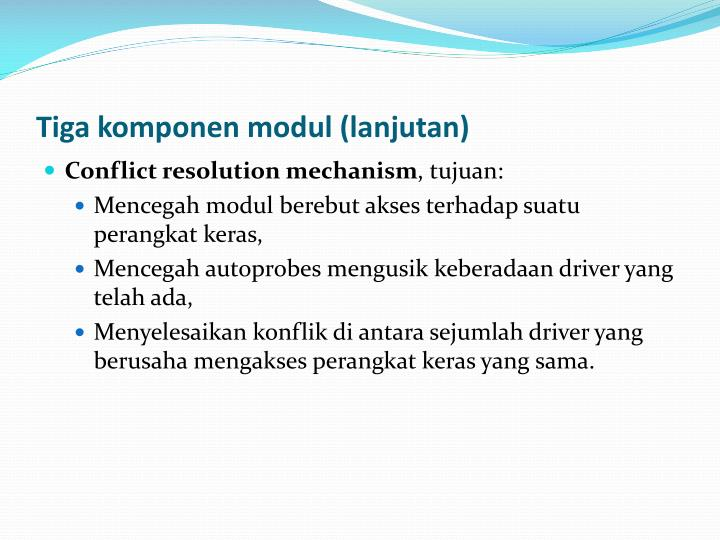 Tiga komponen modul (lanjutan)