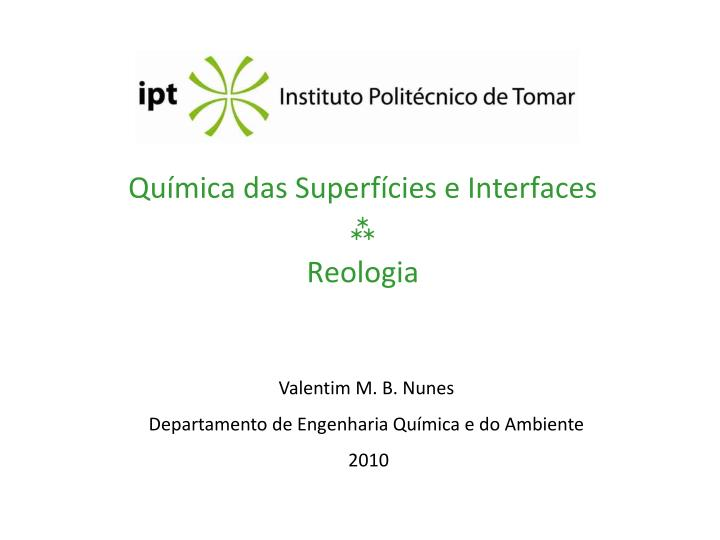 qu mica das superf cies e interfaces reologia n.