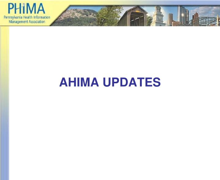 Ahima updates