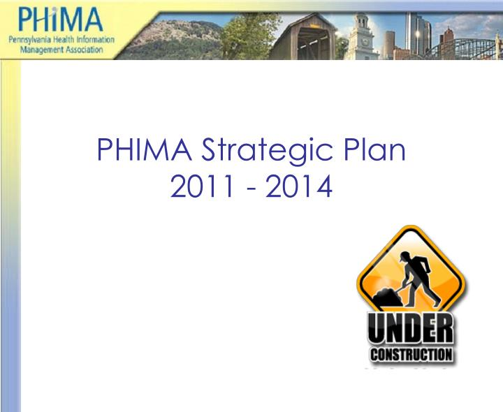 PHIMA Strategic Plan