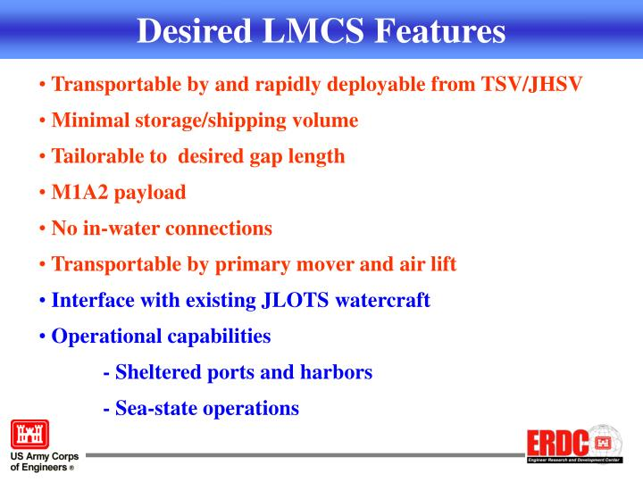 Desired LMCS Features