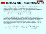 metoda s t diskretizace fk