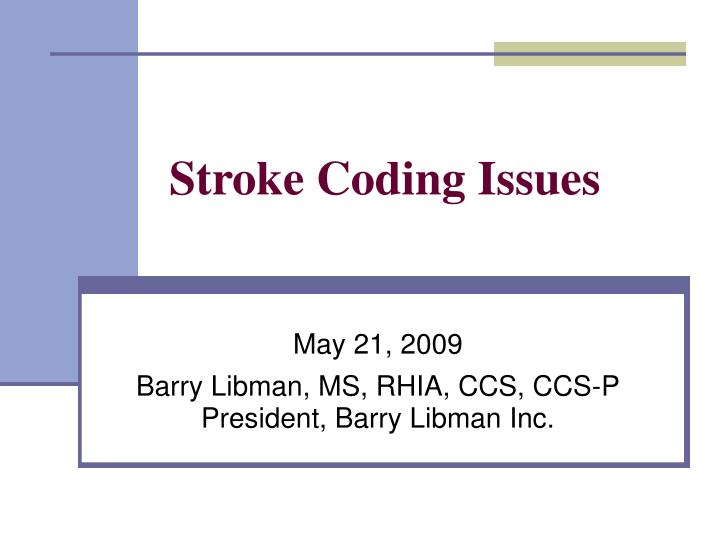 stroke coding issues