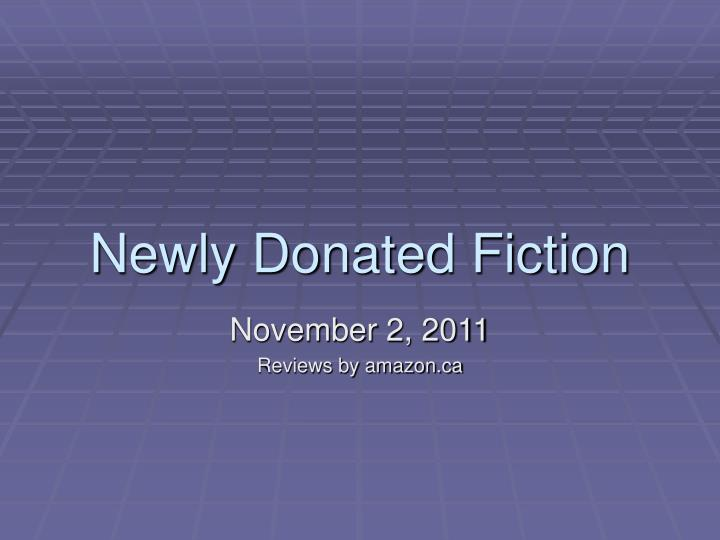 newly donated fiction n.