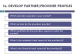 1b develop partner provider profiles