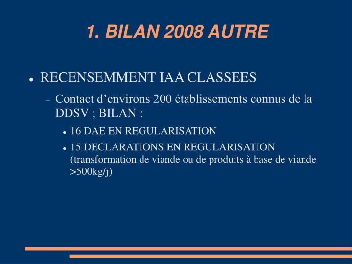 1. BILAN 2008 AUTRE