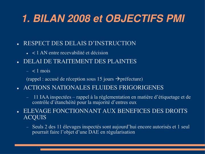1. BILAN 2008 et OBJECTIFS PMI