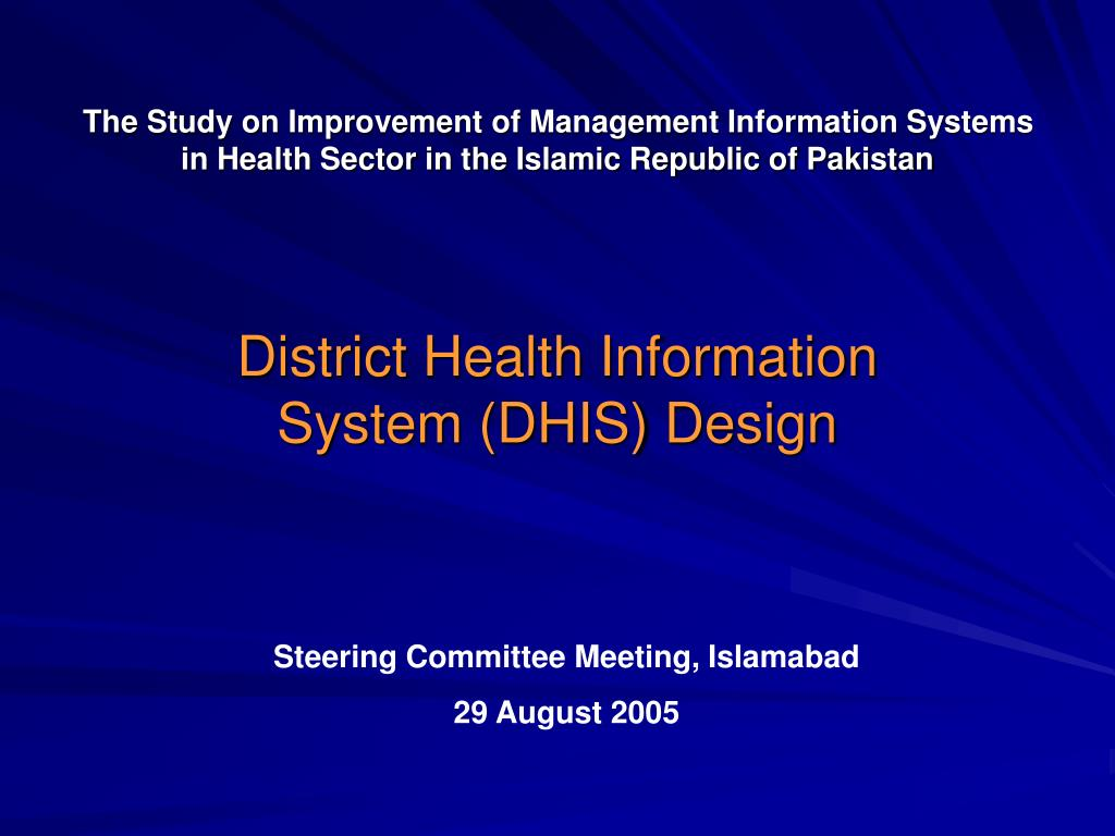 Ppt District Health Information System Dhis Design Powerpoint Presentation Id 4778334