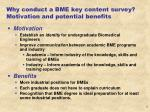 why conduct a bme key content survey motivation and potential benefits