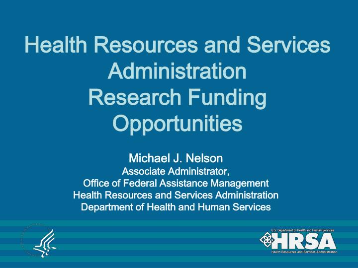 PPT - Health Resources and Services Administration ...