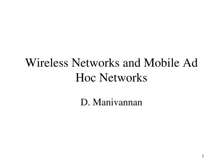 wireless networks and mobile ad hoc networks n.