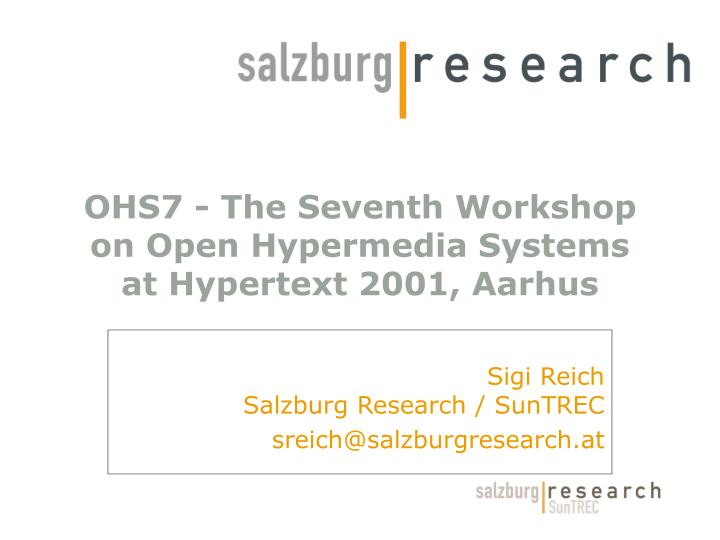 ohs7 the seventh workshop on open hypermedia systems at hypertext 2001 aarhus