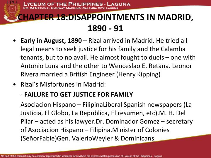 chapter 17 misfortunes in madrid of rizal Don honorio ventura technological state university bacolor, pampanga institute of electrical engineering rizals life and works chapter 17: misfortunes in madrid (1890.
