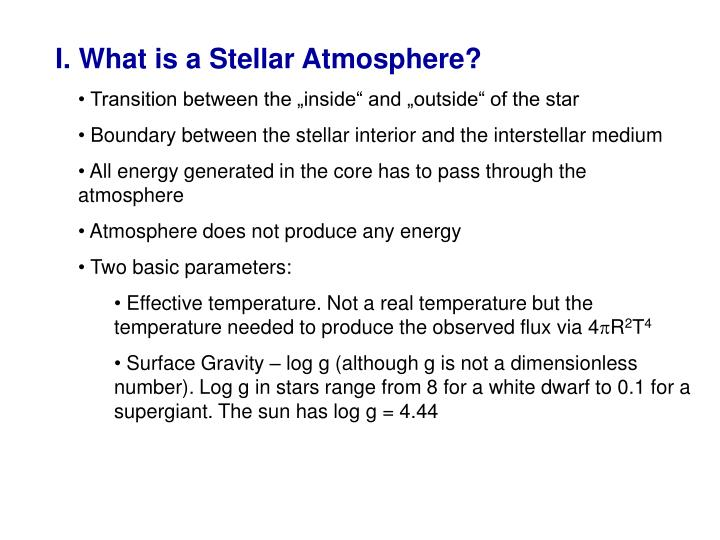 I. What is a Stellar Atmosphere?
