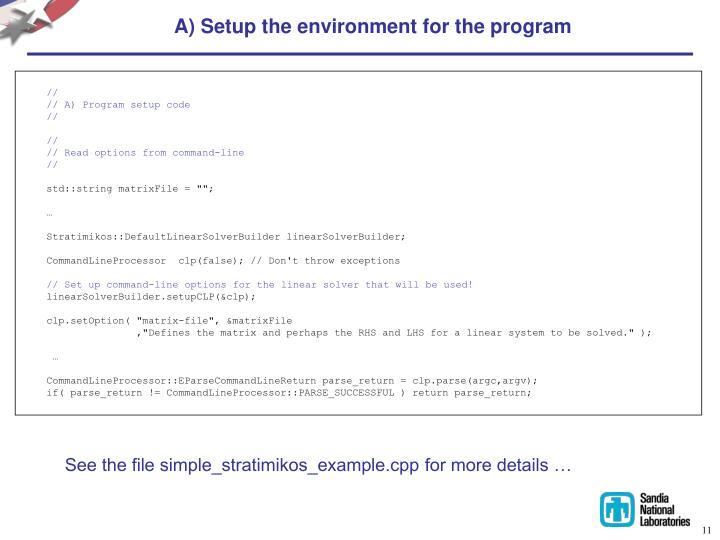 A) Setup the environment for the program