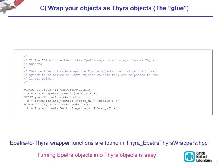 """C) Wrap your objects as Thyra objects (The """"glue"""")"""