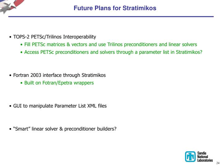 Future Plans for Stratimikos