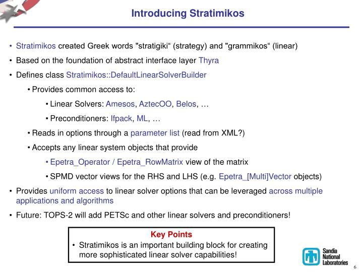 Introducing Stratimikos