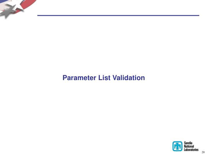 Parameter List Validation