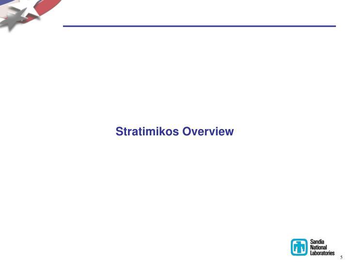 Stratimikos Overview