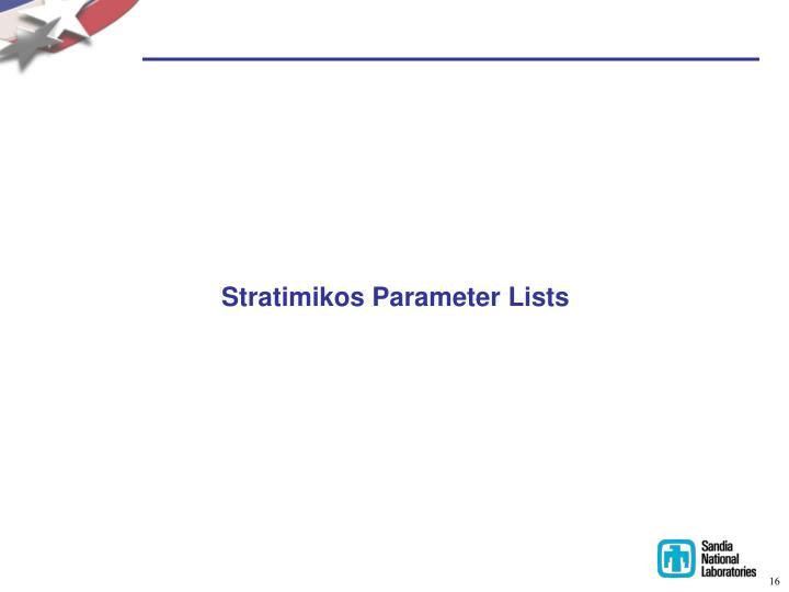 Stratimikos Parameter Lists