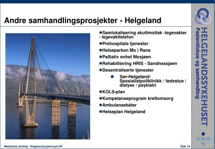 Andre samhandlingsprosjekter - Helgeland