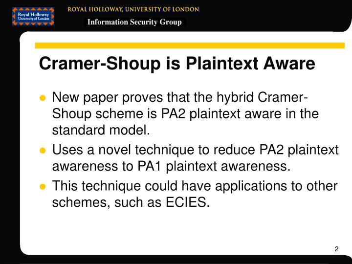 Cramer shoup is plaintext aware1