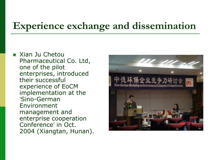 Experience exchange and dissemination