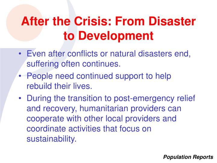 After the Crisis: From Disaster to Development