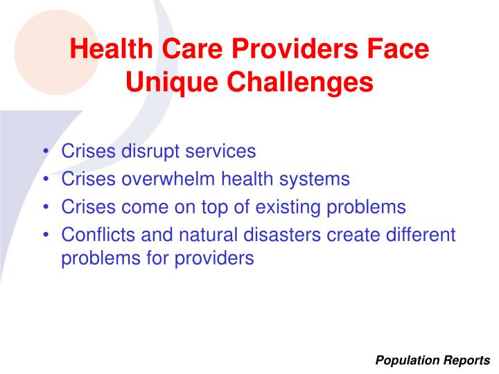 Health Care Providers Face Unique Challenges