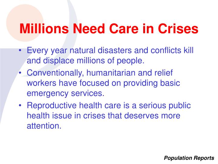 Millions need care in crises