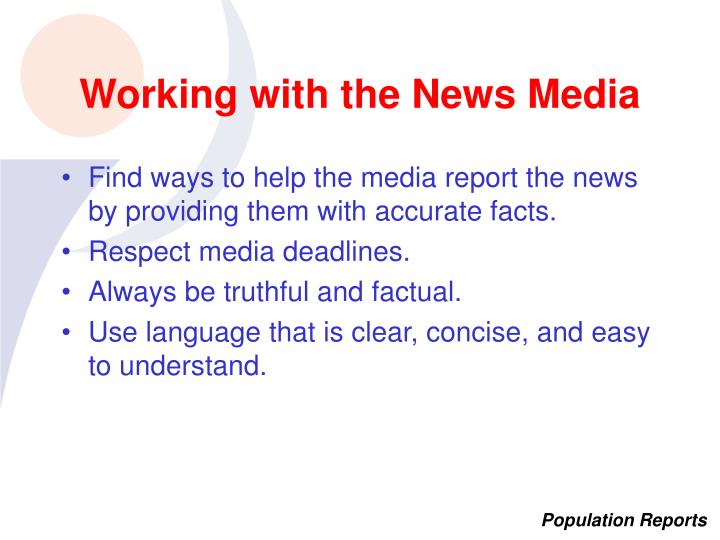 Working with the News Media