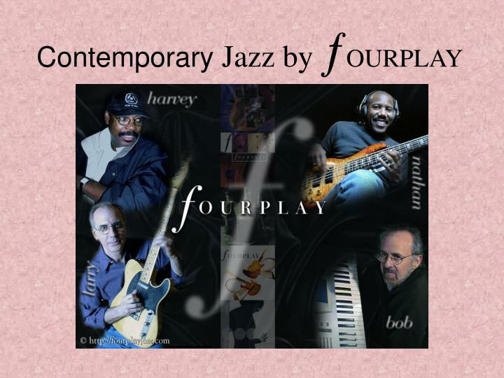 Contemporary jazz by ourplay