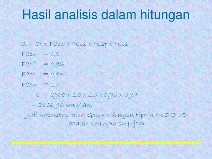 Hasil analisis dalam hitungan