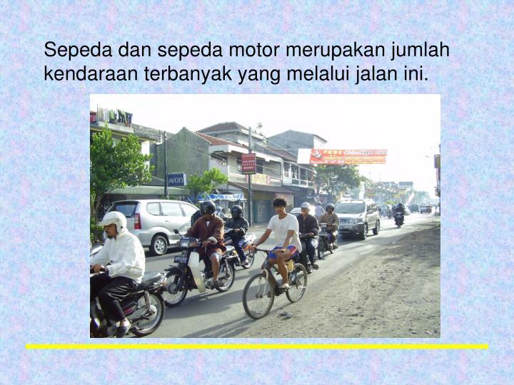 Sepeda dan sepeda motor merupakan jumlah kendaraan terbanyak yang melalui jalan ini.