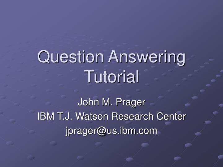 question answering tutorial n.