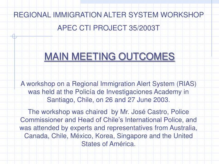 REGIONAL IMMIGRATION ALTER SYSTEM WORKSHOP