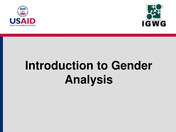 an introduction to the analysis of gender development You'll develop analytical and conceptual skills to critically assess social policies (including gender) and social development at international, national and institutional levels this module provides an interdisciplinary introduction to the analysis and understanding of issues of environmental change.