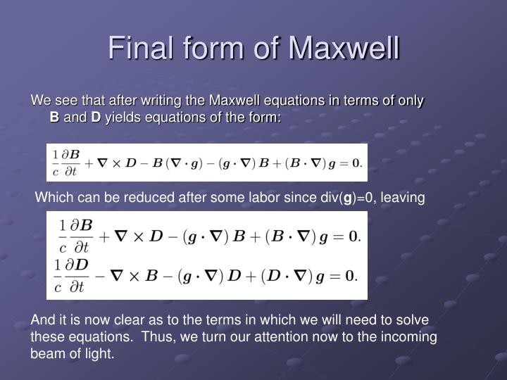 Final form of Maxwell