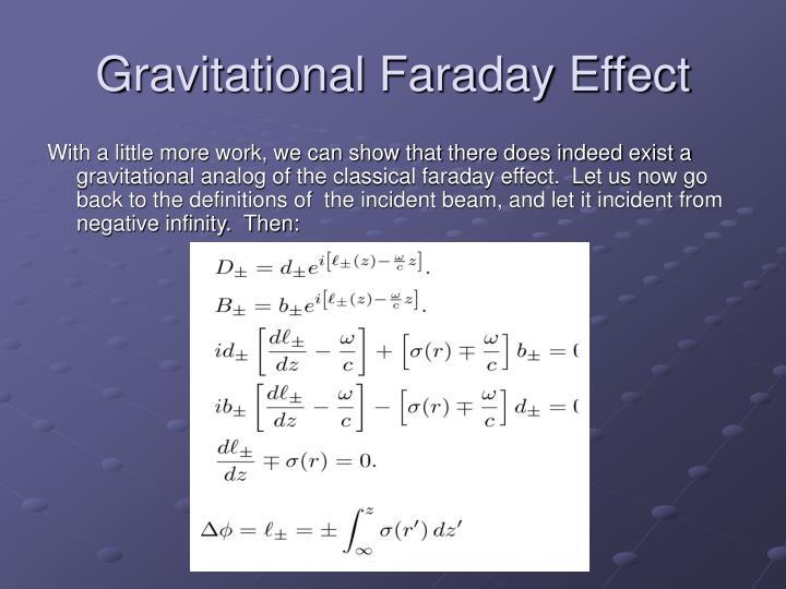 Gravitational Faraday Effect