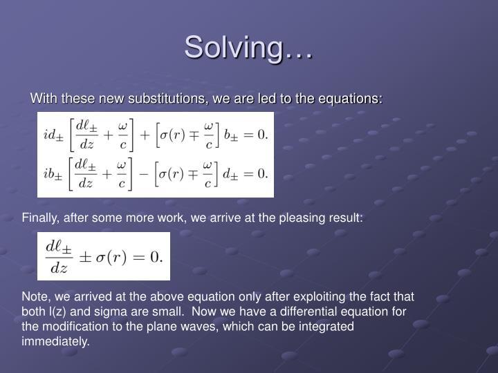 Solving…