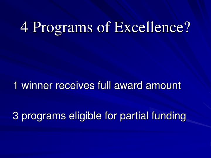 4 Programs of Excellence?