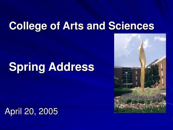 college of arts and sciences spring address n.