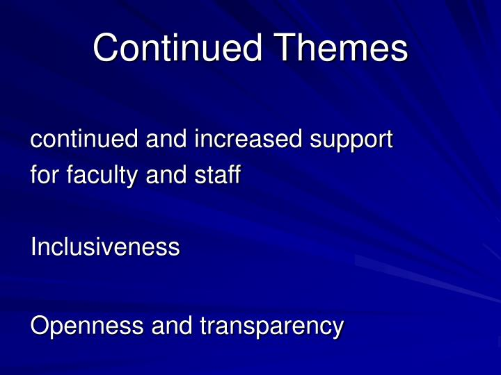 Continued Themes