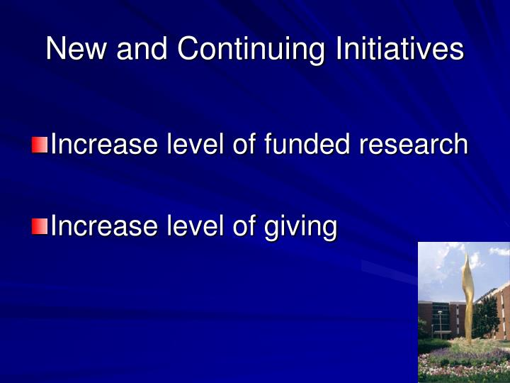 New and Continuing Initiatives