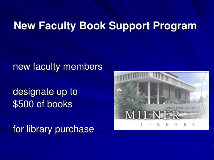 New Faculty Book Support Program